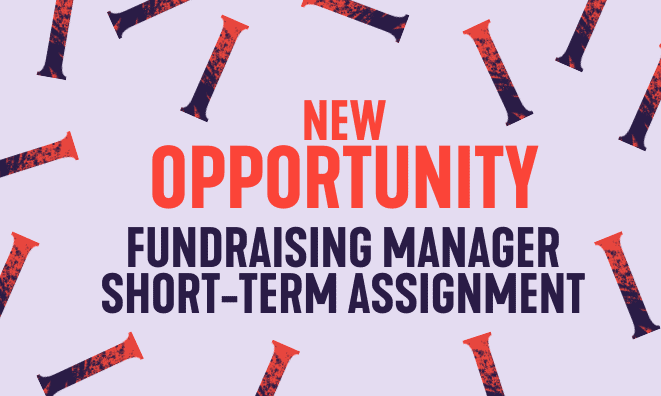 New opportunity for a Fundraising Manager on a short term assignment