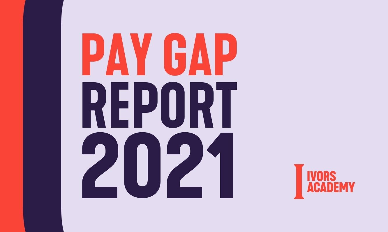 The Ivors Academy Pay Gap Report 2021